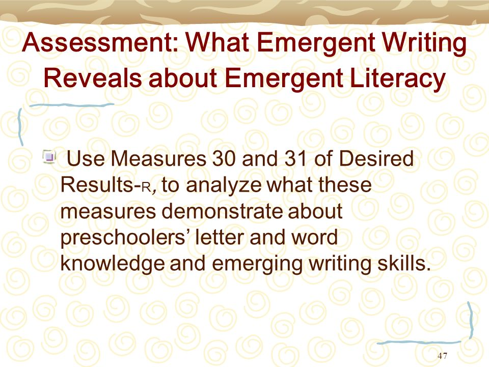 Assessment: What Emergent Writing Reveals about Emergent Literacy