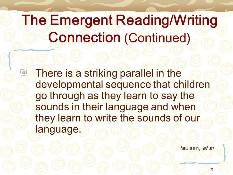 The Emergent Reading/Writing Connection (Continued)