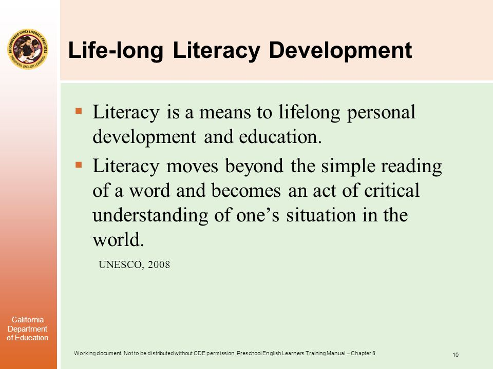 Life-long Literacy Development