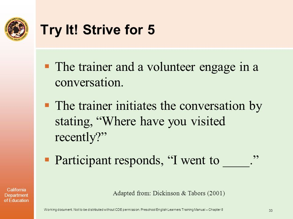 Try It! Strive for 5 The trainer and a volunteer engage in a conversation.