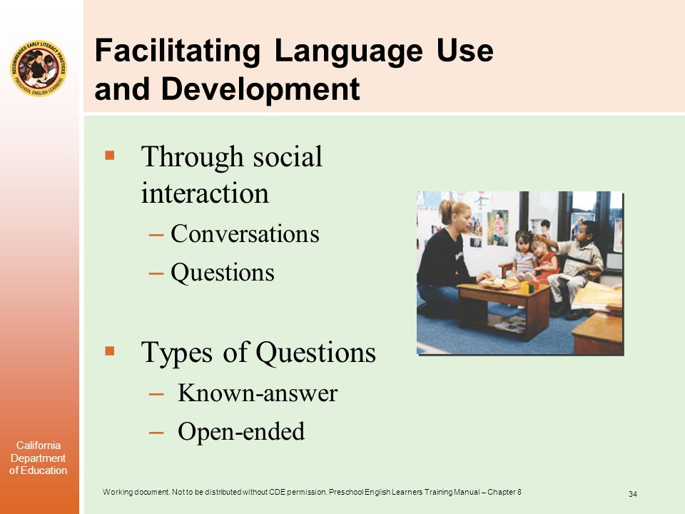 Facilitating Language Use and Development