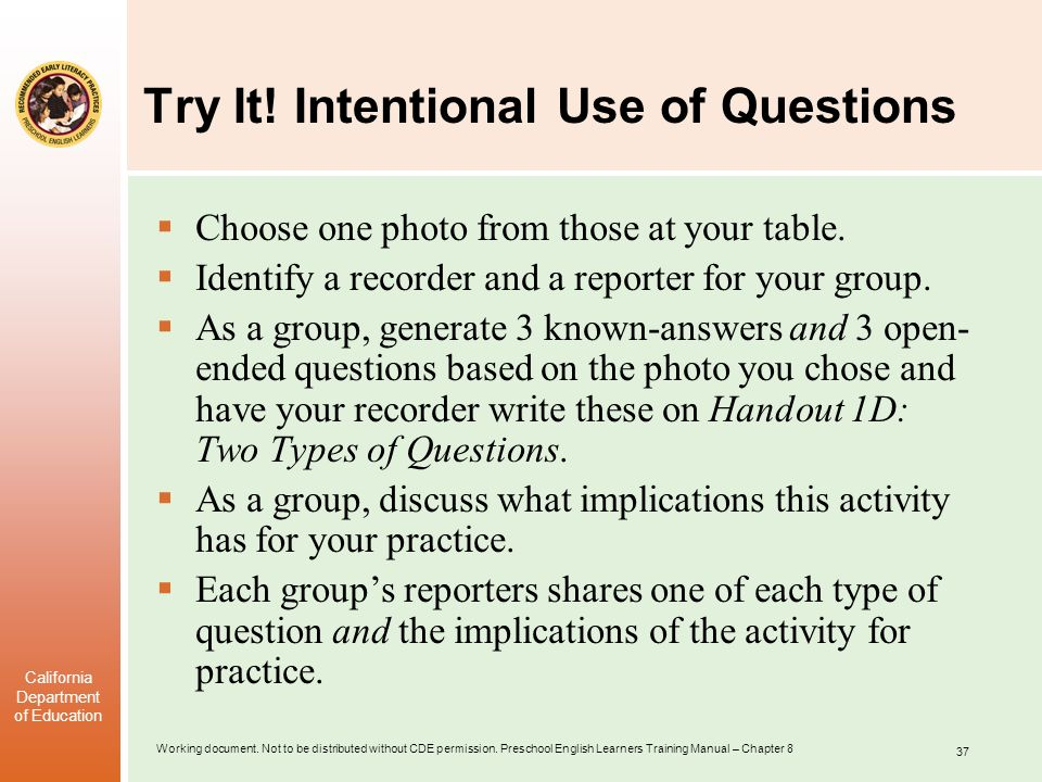 Try It! Intentional Use of Questions