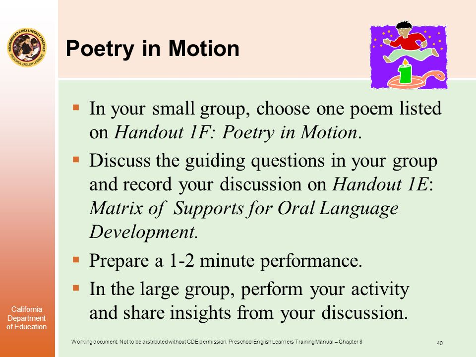 Poetry in Motion In your small group, choose one poem listed on Handout 1F: Poetry in Motion.