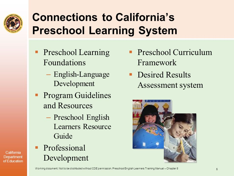 Connections to California's Preschool Learning System