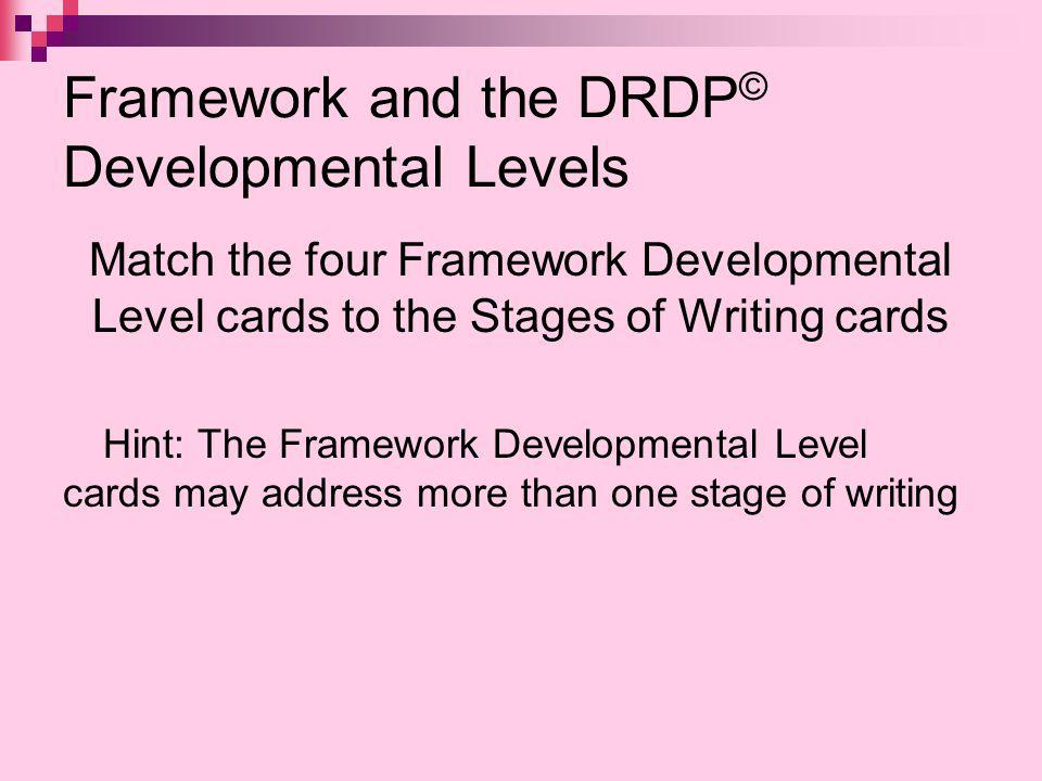 Framework and the DRDP© Developmental Levels