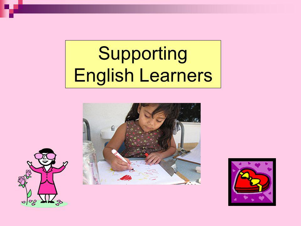 Supporting English Learners