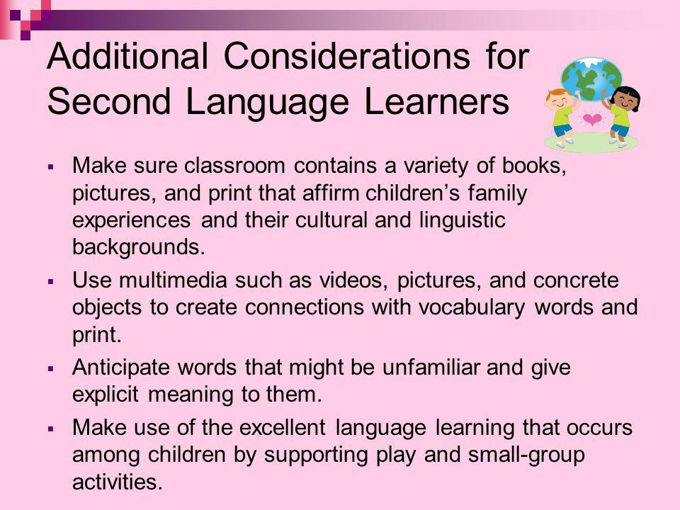 Additional Considerations for Second Language Learners