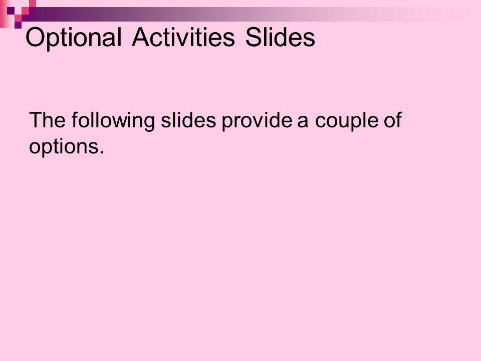 Optional Activities Slides