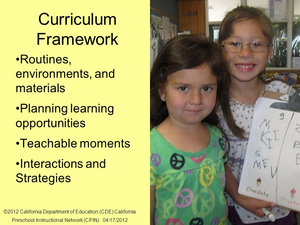 Curriculum Framework Routines, environments, and materials