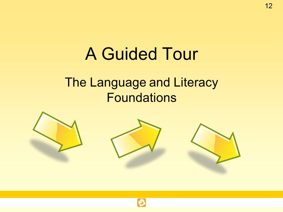The Language and Literacy Foundations