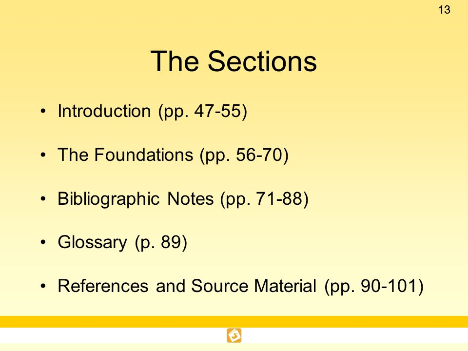 The Sections Introduction (pp. 47-55) The Foundations (pp. 56-70)