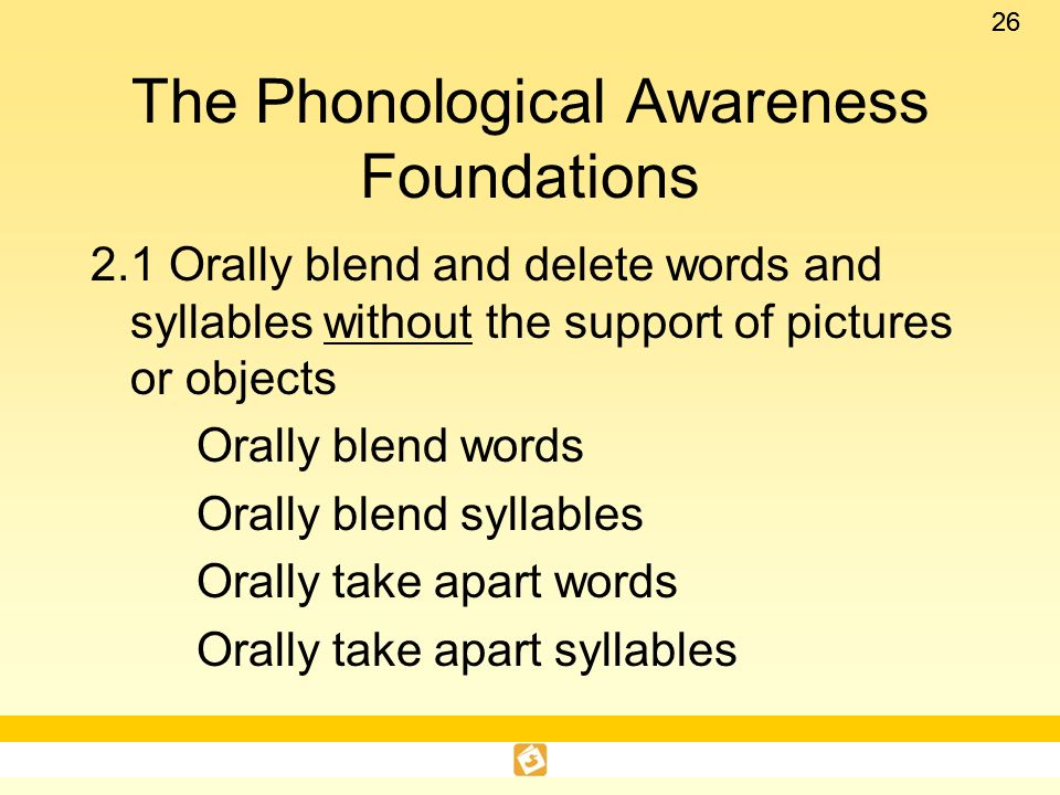 The Phonological Awareness Foundations
