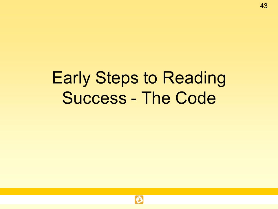 Early Steps to Reading Success - The Code
