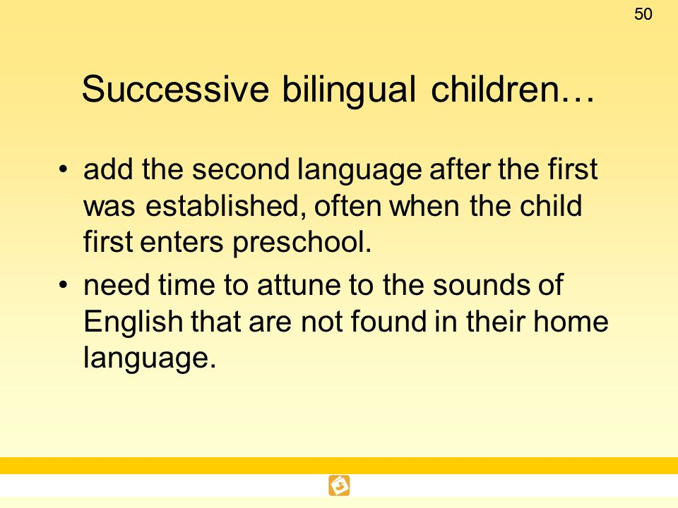 Successive bilingual children…