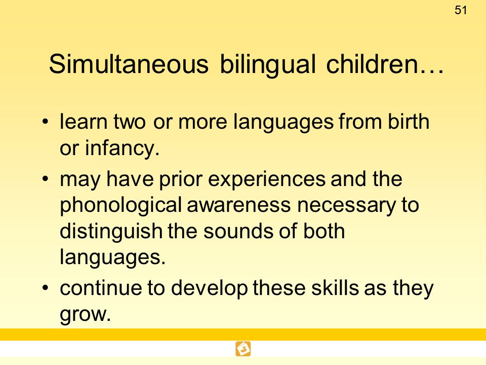 Simultaneous bilingual children…