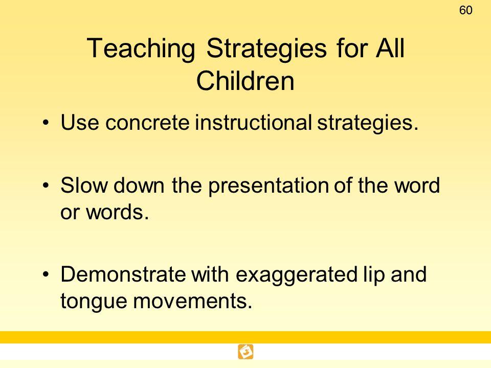 Teaching Strategies for All Children