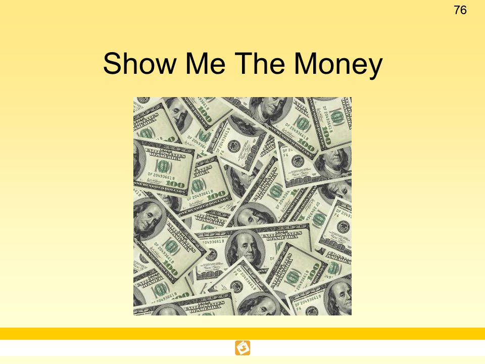 Show Me The Money This is one of three optional activities for the Introduction and Bibliographic Notes section.