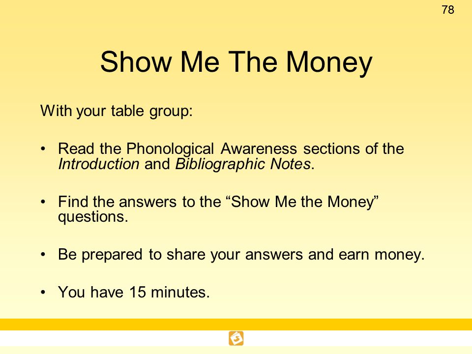 Show Me The Money With your table group: