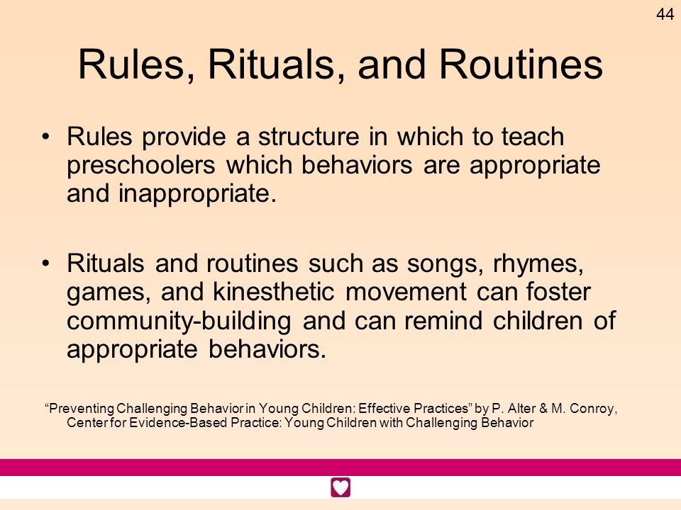 Rules, Rituals, and Routines