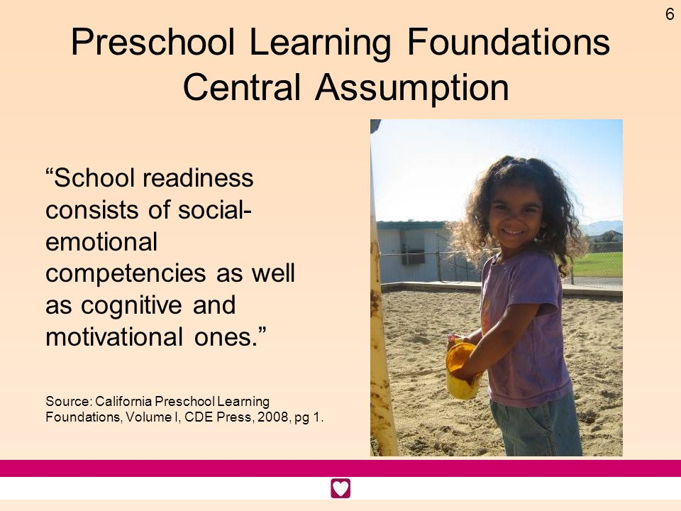 Preschool Learning Foundations Central Assumption