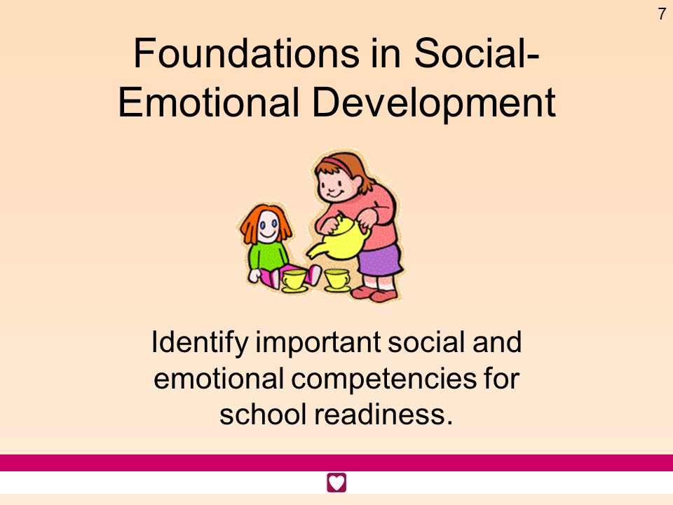 Foundations in Social- Emotional Development