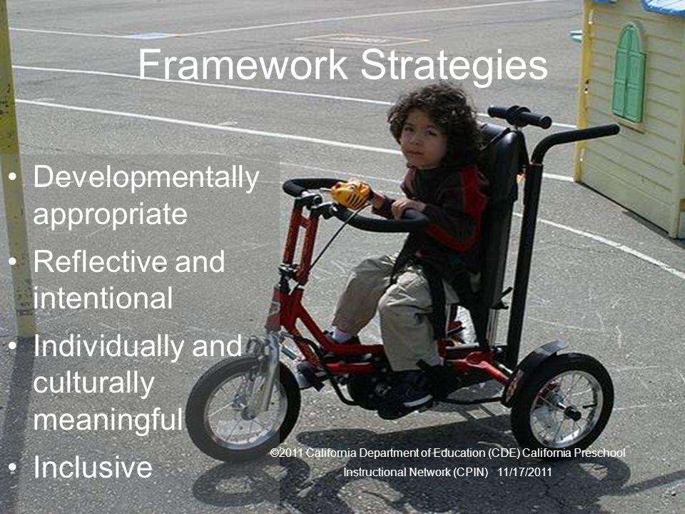 Framework Strategies Developmentally appropriate