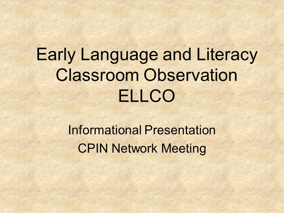 Early Language and Literacy Classroom Observation ELLCO