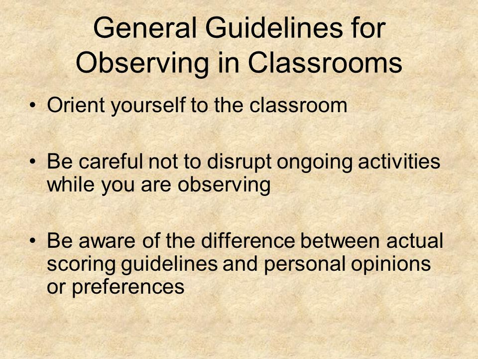General Guidelines for Observing in Classrooms