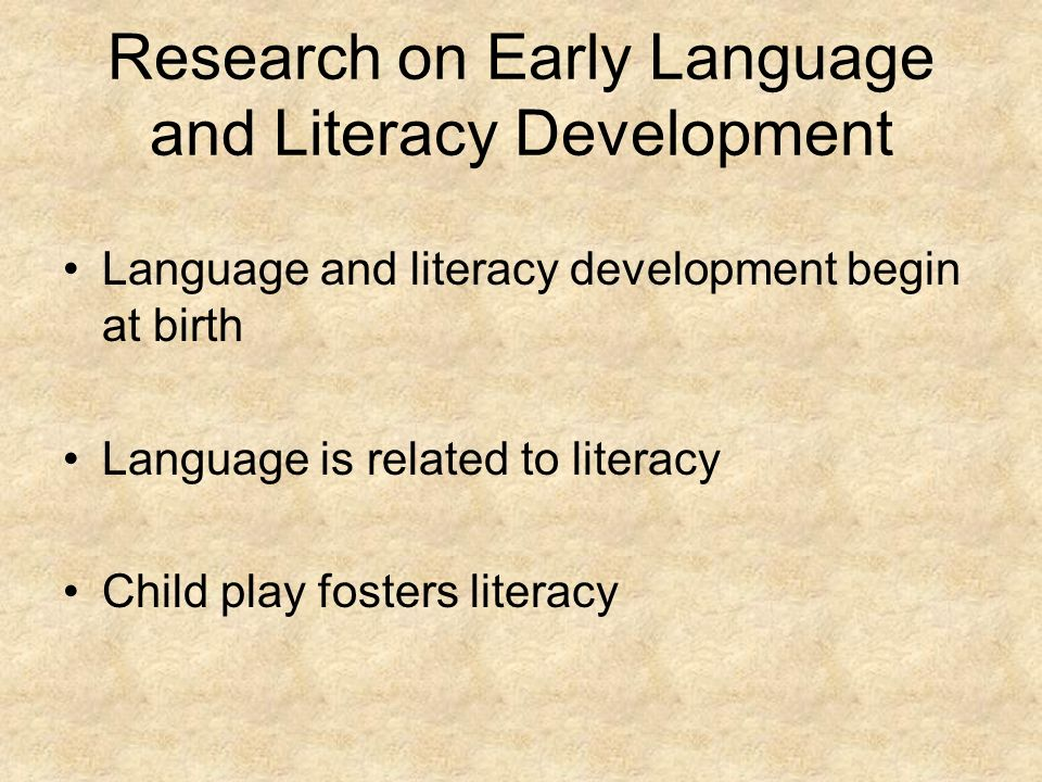 Research on Early Language and Literacy Development