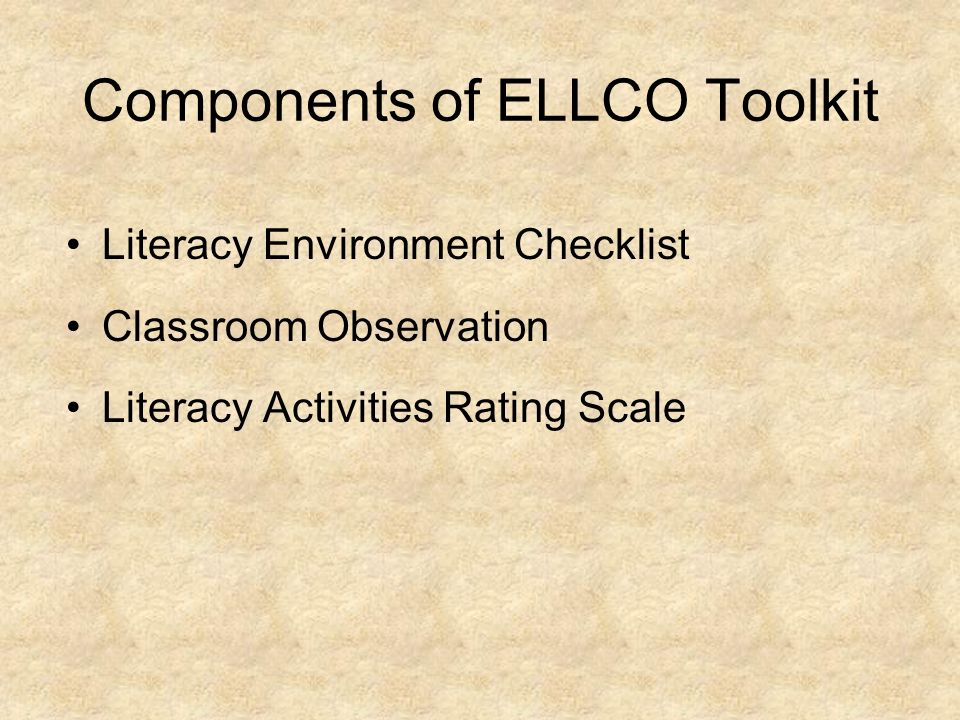 Components of ELLCO Toolkit