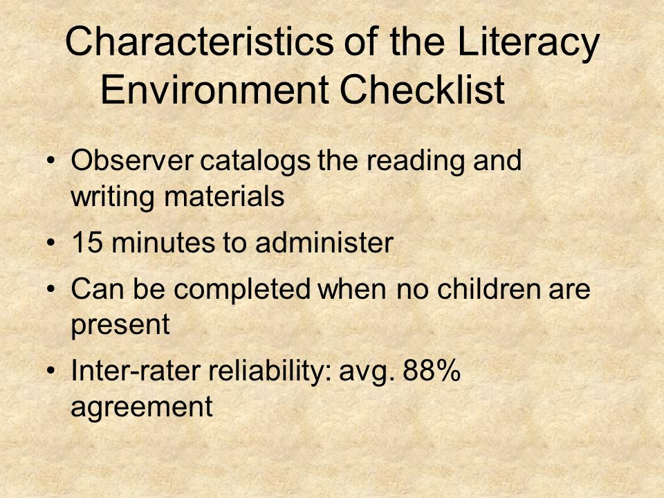 Characteristics of the Literacy Environment Checklist