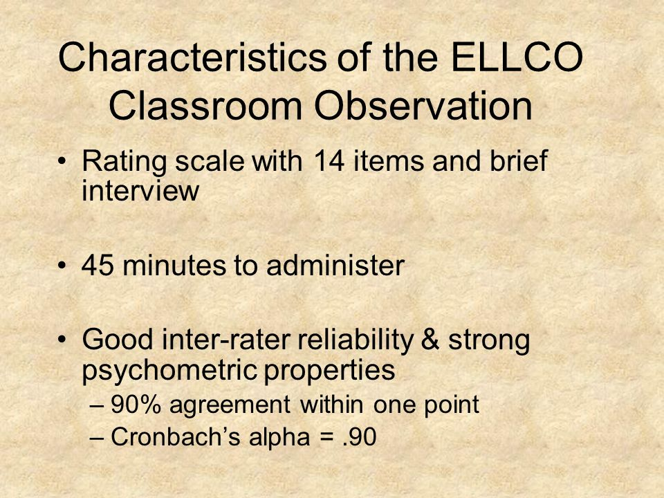 Characteristics of the ELLCO Classroom Observation