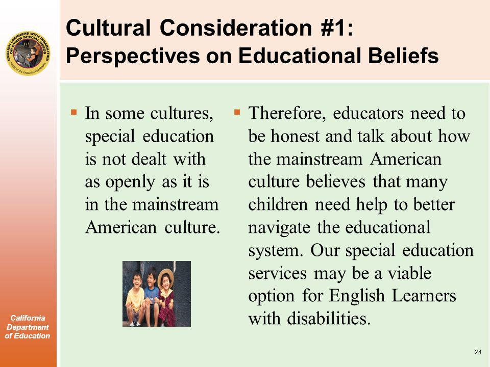 Cultural Consideration #1: Perspectives on Educational Beliefs