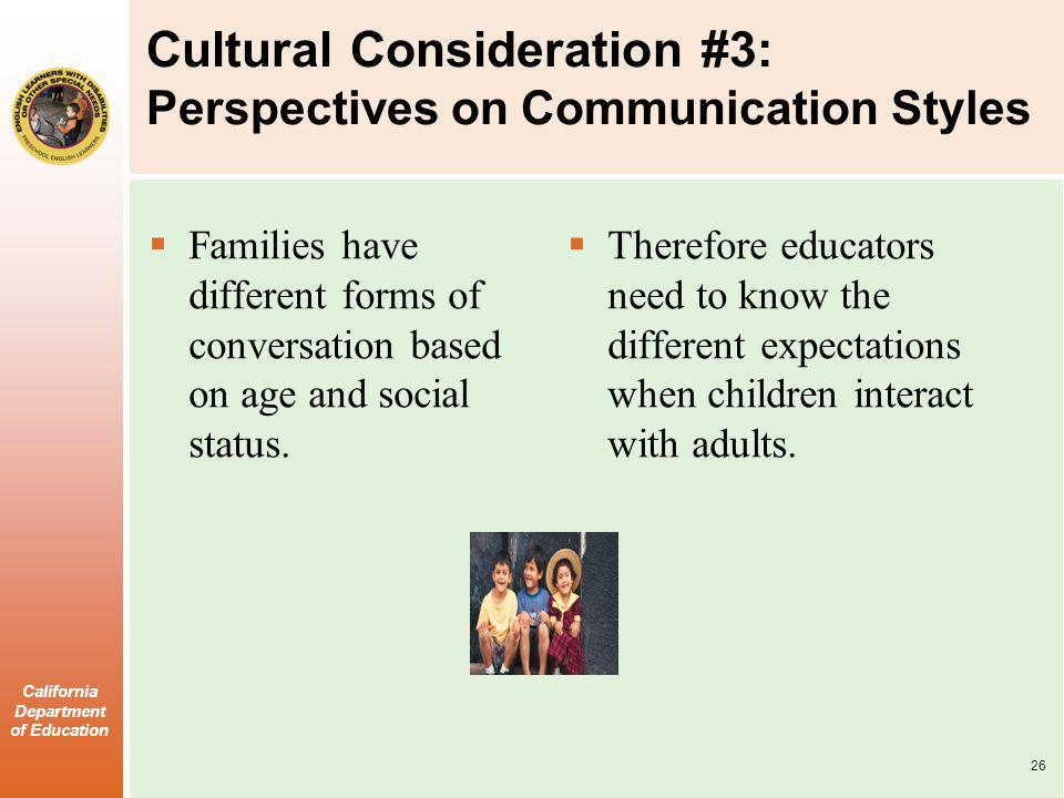 Cultural Consideration #3: Perspectives on Communication Styles