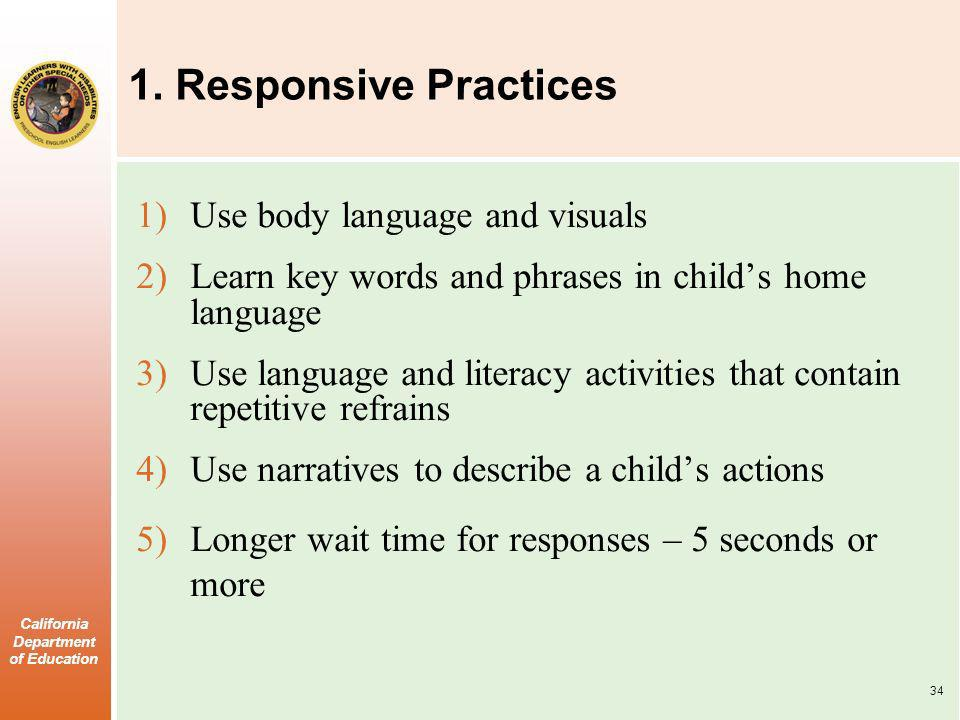 1. Responsive Practices Use body language and visuals