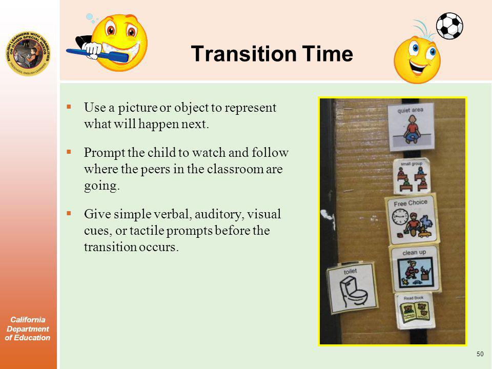 Transition Time Use a picture or object to represent what will happen next.