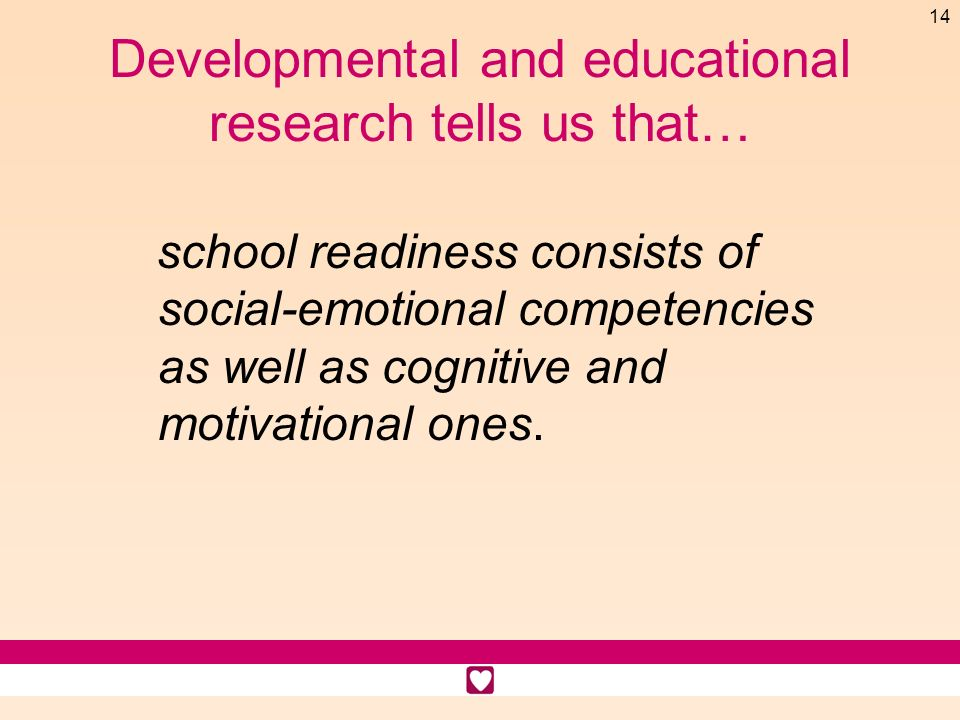 Developmental and educational research tells us that…