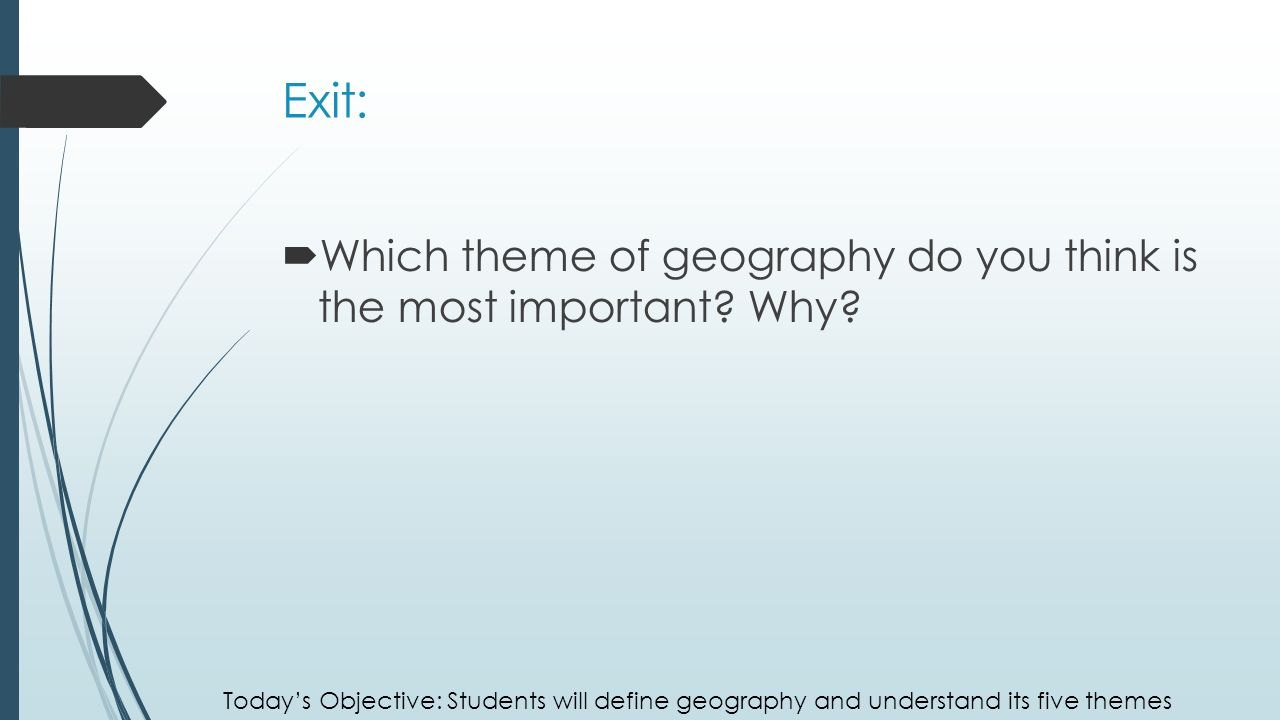 the most important theme of the The most important theme of geography is what is the most important theme of geography full transcript more presentations by cameron brown.