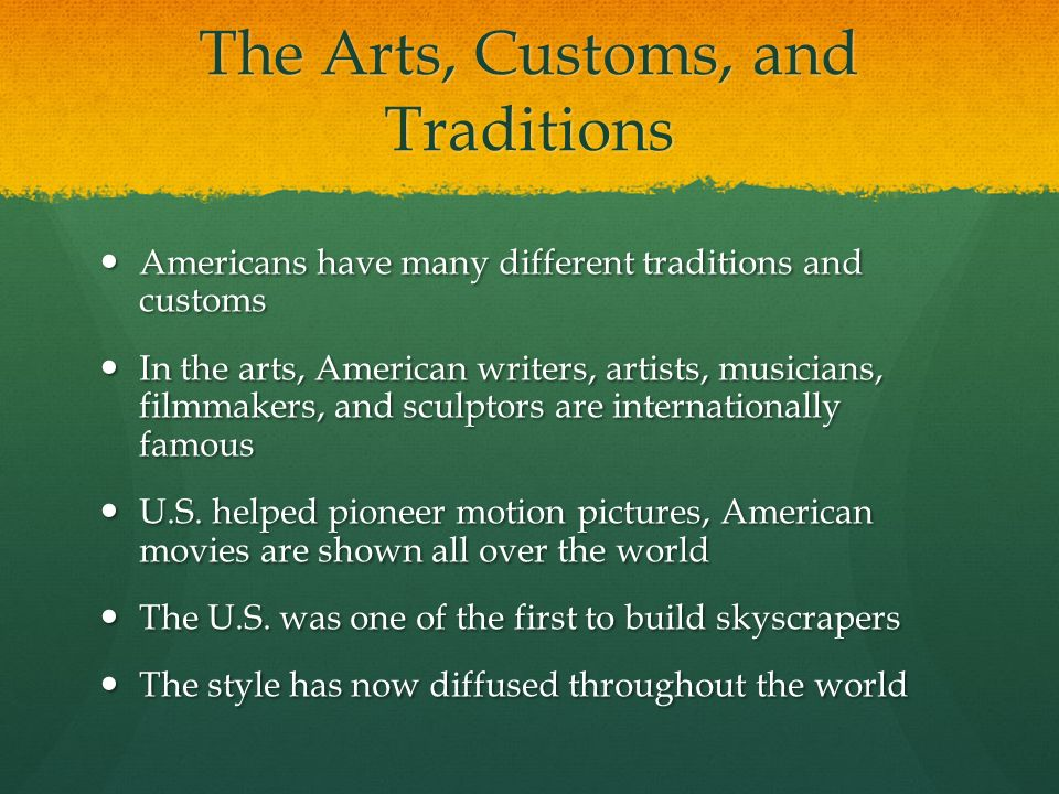 The Arts, Customs, and Traditions