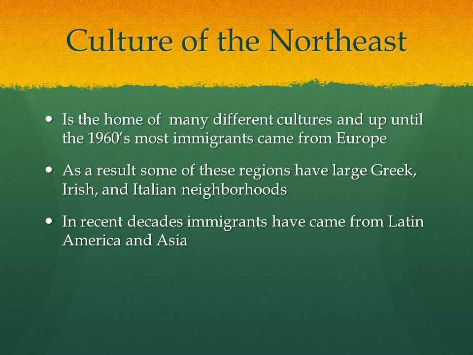 Culture of the Northeast