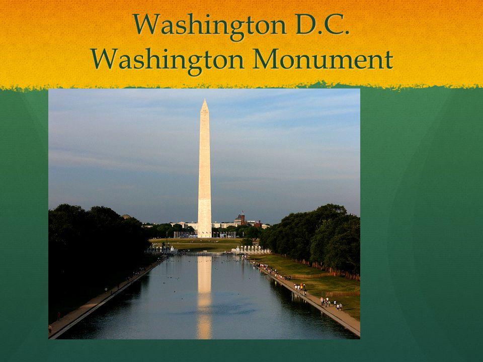 Washington D.C. Washington Monument