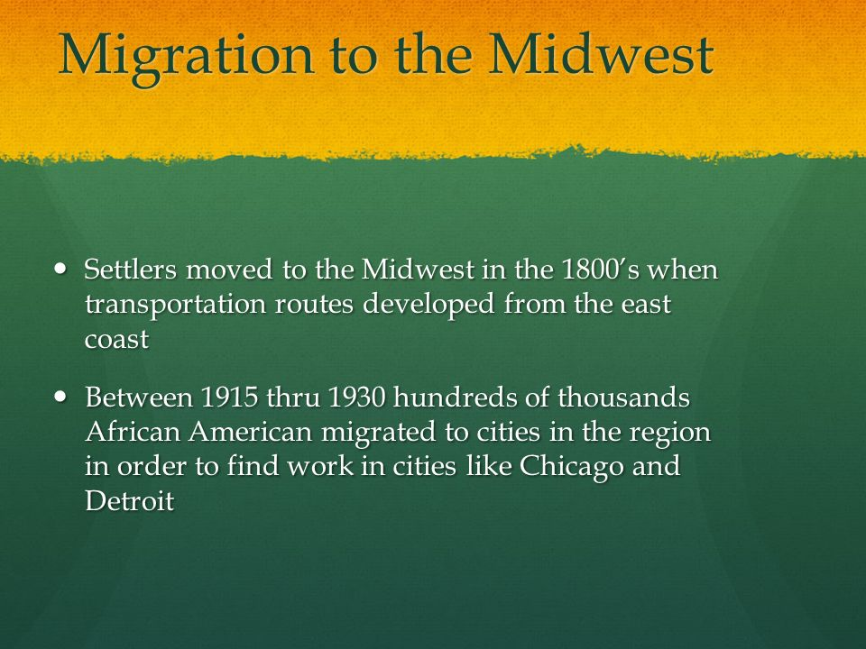 Migration to the Midwest