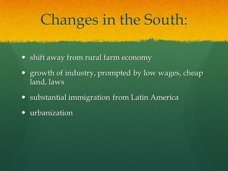 Changes in the South: shift away from rural farm economy