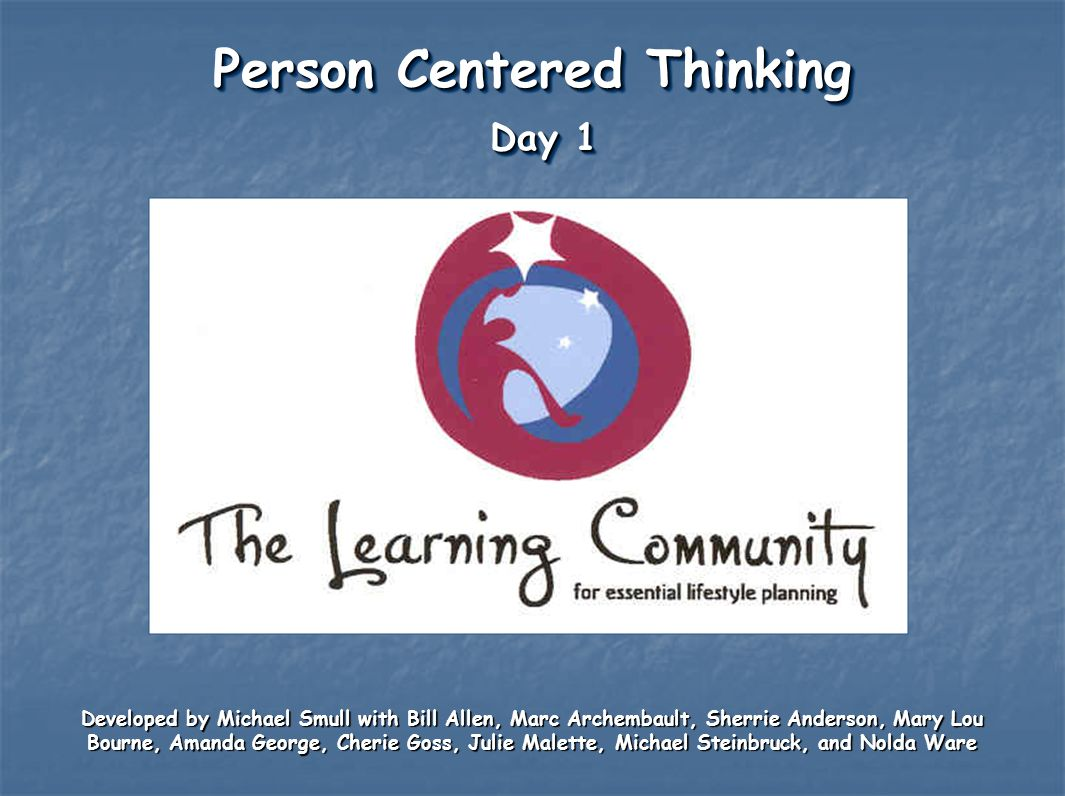Person Centered Thinking Day 1