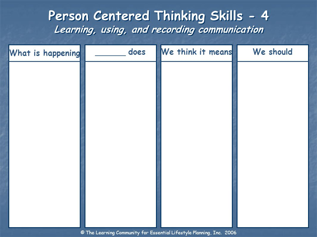 Person Centered Thinking Skills - 4