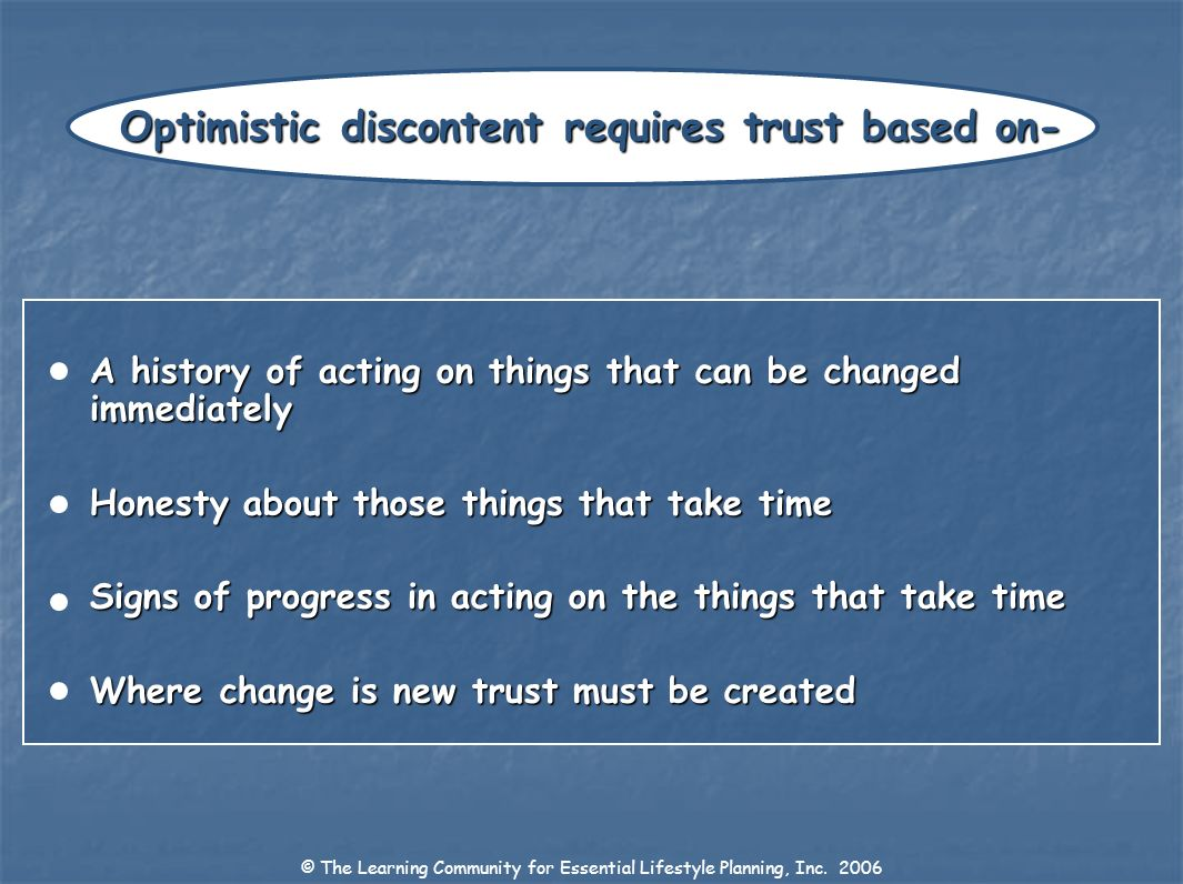 Optimistic discontent requires trust based on-
