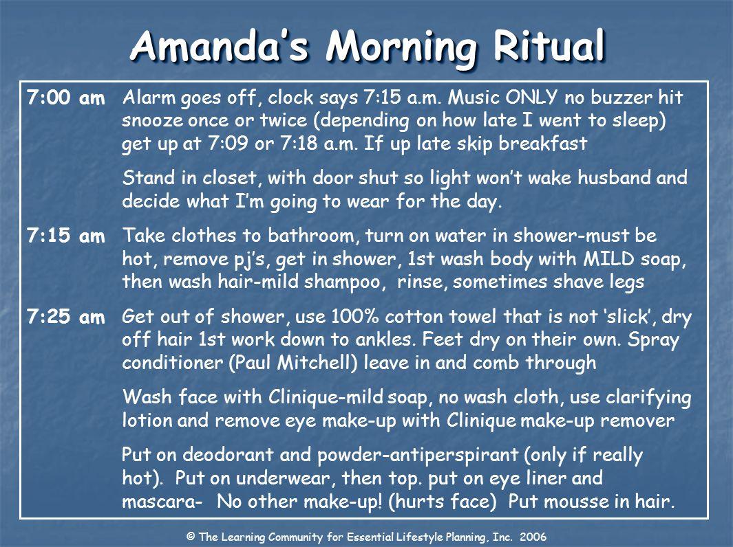 Amanda's Morning Ritual