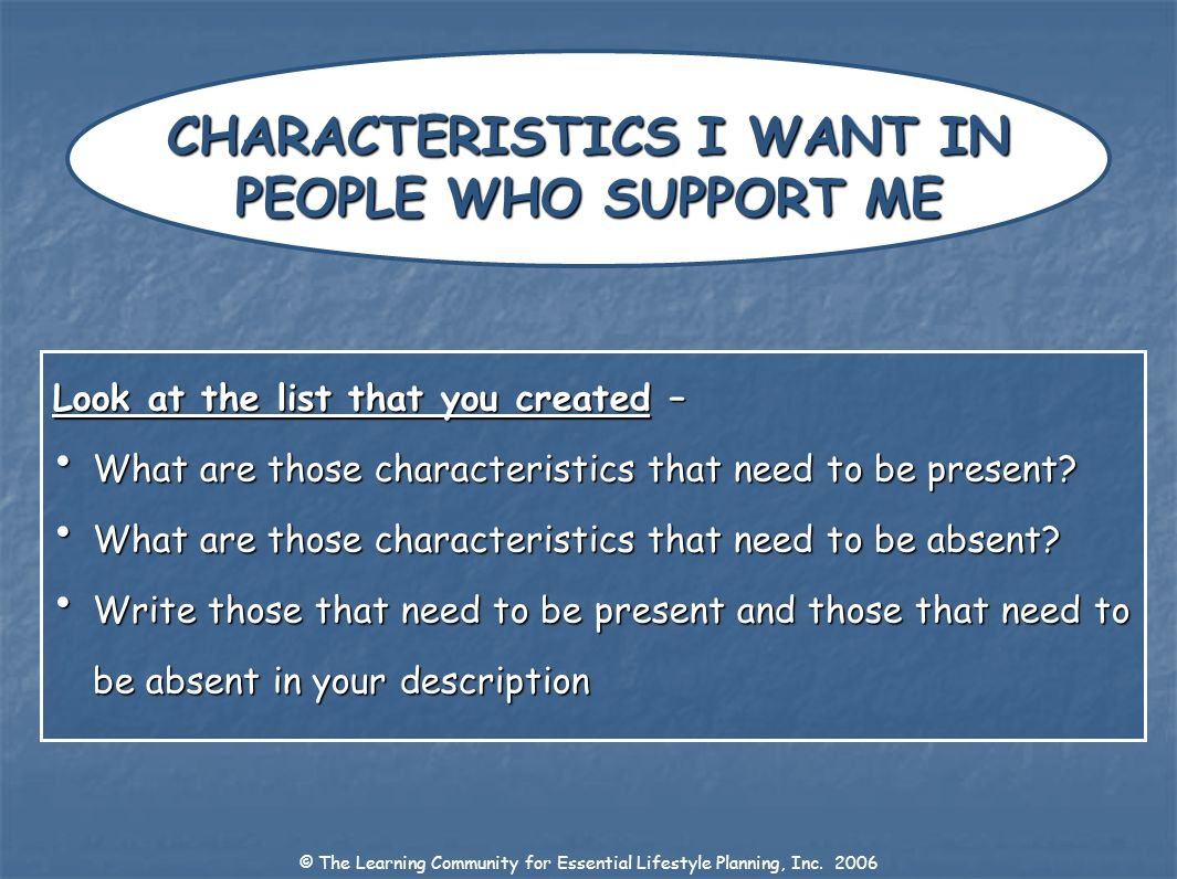 CHARACTERISTICS I WANT IN PEOPLE WHO SUPPORT ME