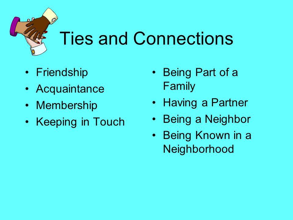 Ties and Connections Friendship Acquaintance Membership