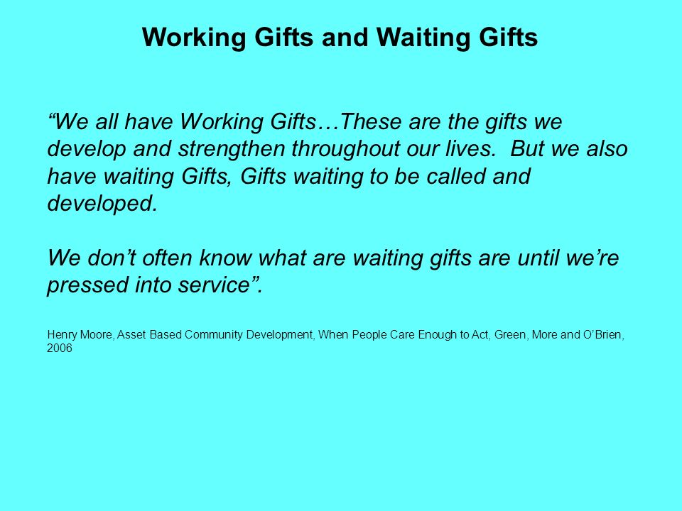 Working Gifts and Waiting Gifts